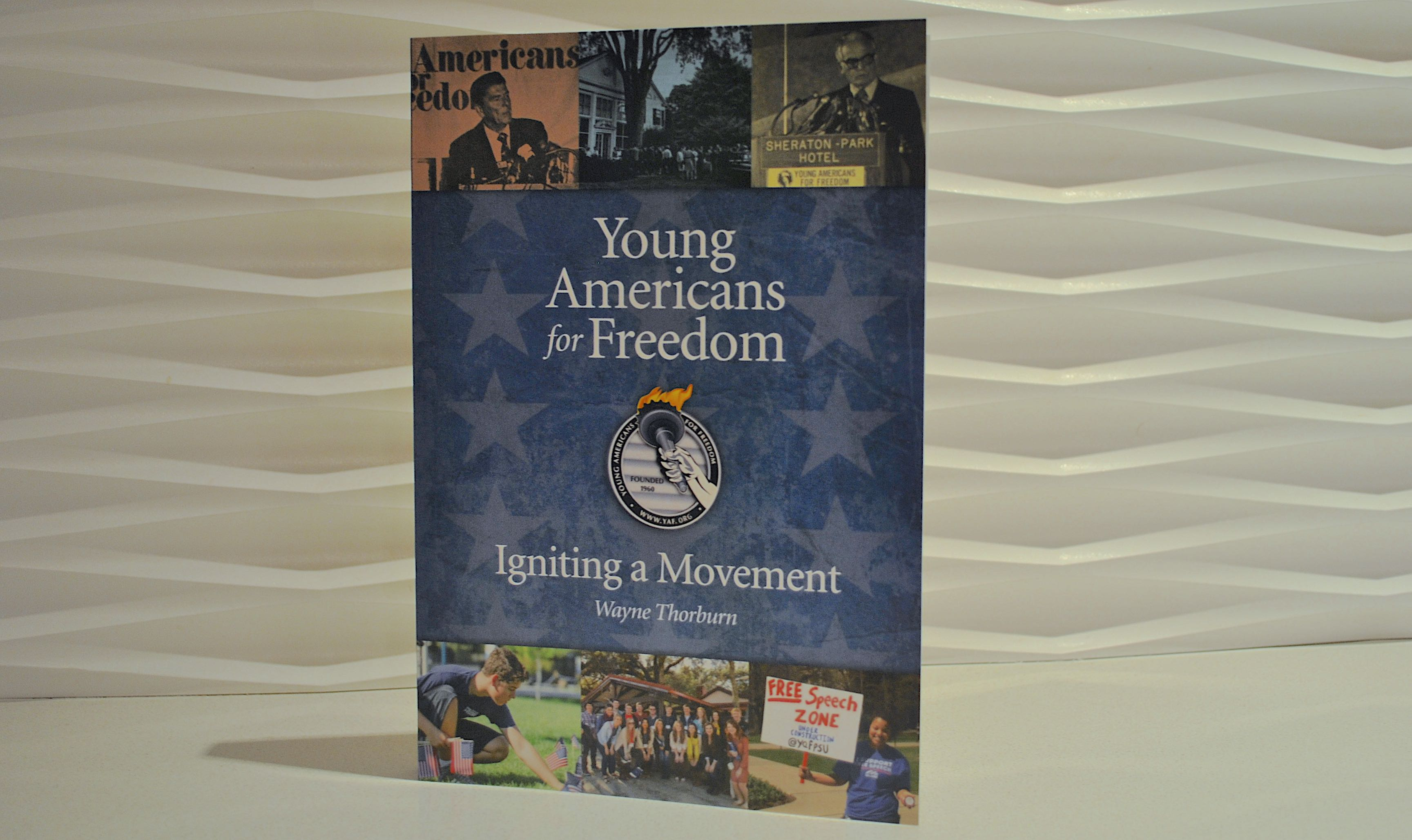 Young Americans for Freedom Igniting a Movement