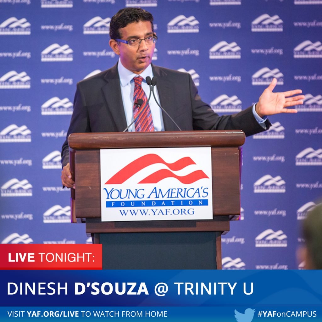 """<span style=""""font-weight:bold;"""">Dinesh D'Souza <br />@ Trinity University <br /><span>"""